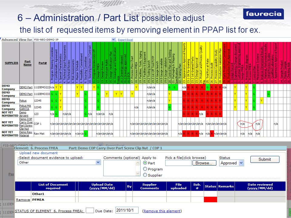 6 – Administration / Part List possible to adjust the list of requested items by removing element in PPAP list for ex.