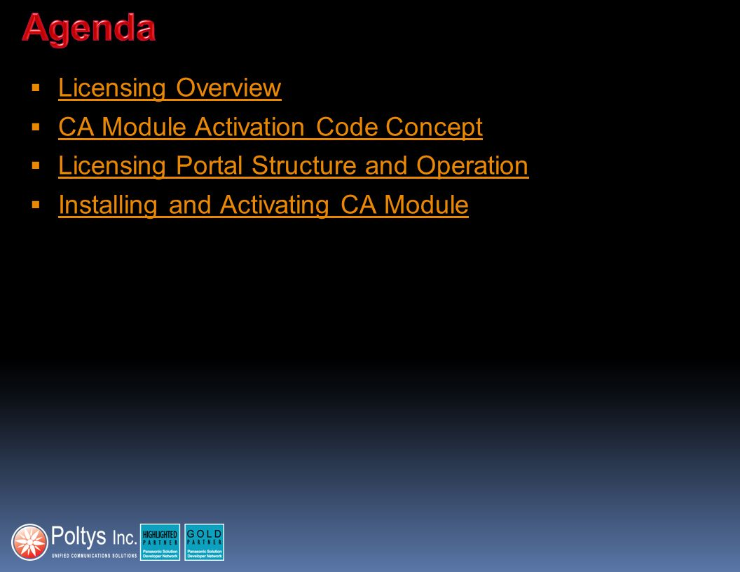Agenda Licensing Overview CA Module Activation Code Concept