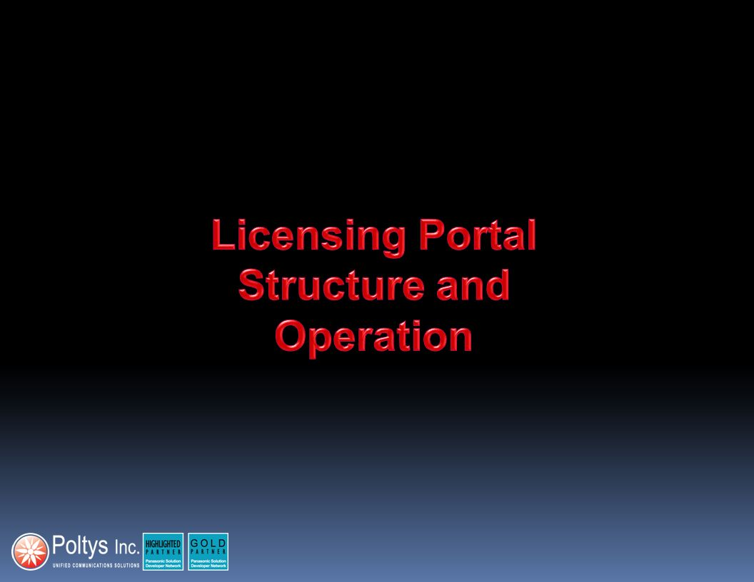 Licensing Portal Structure and Operation