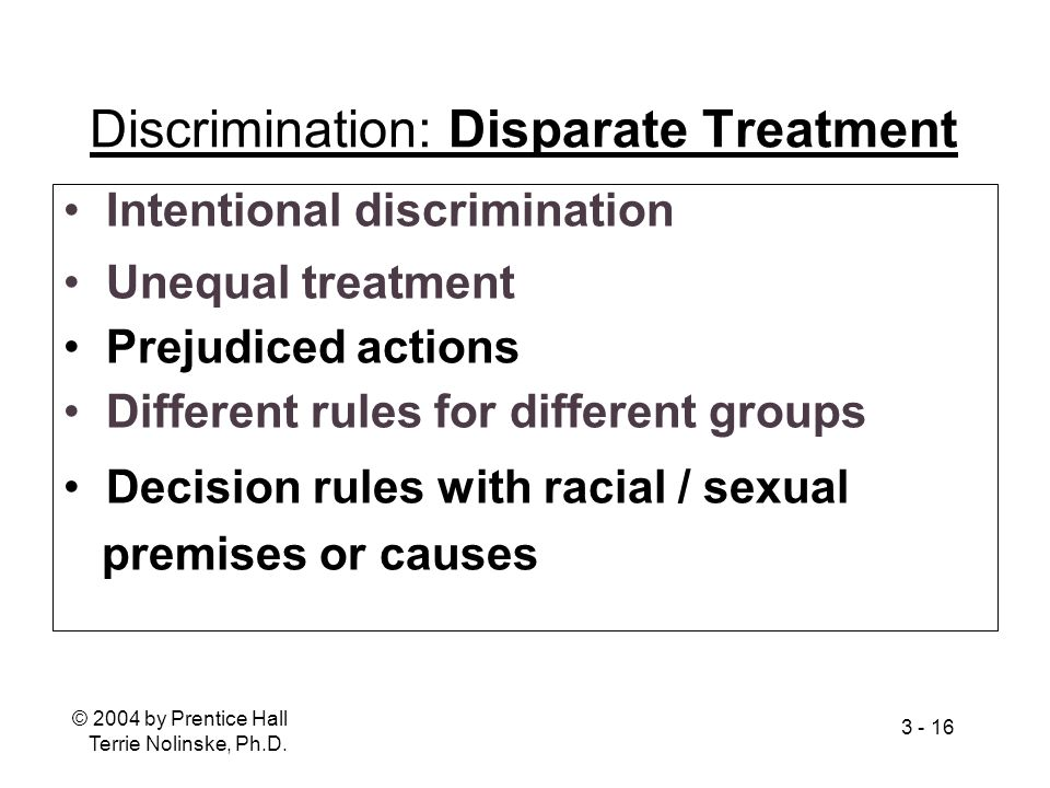 Discrimination: Disparate Treatment