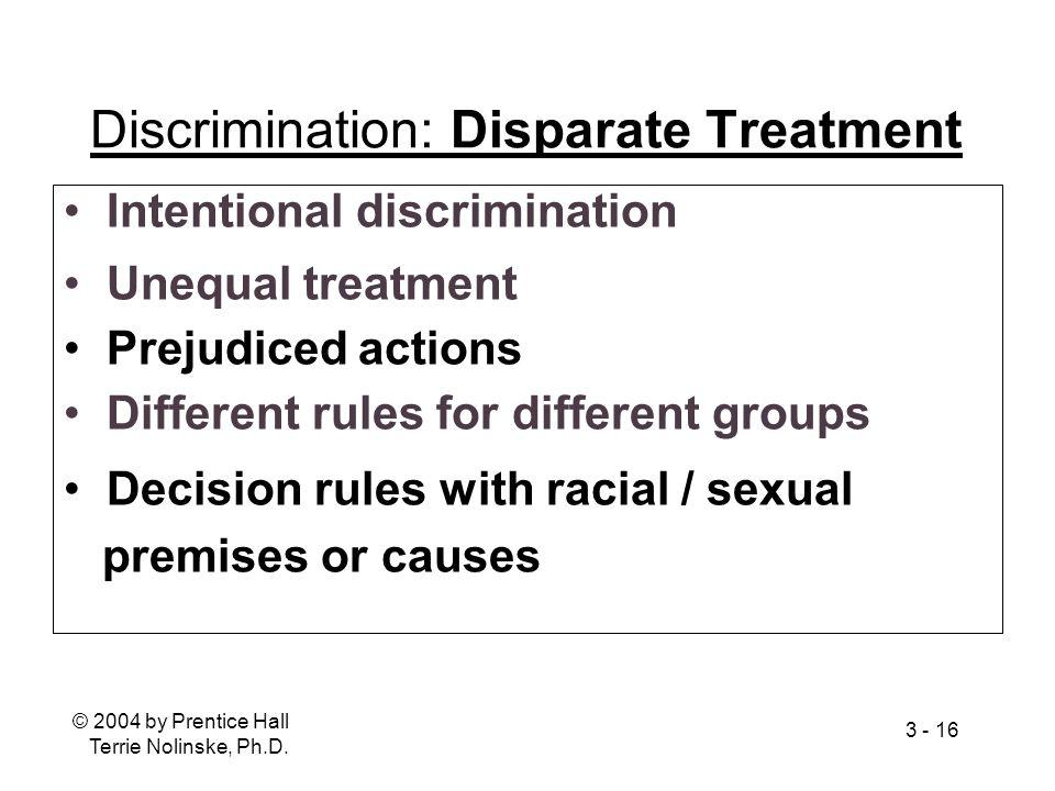 Discrimination: Disparate Treatment