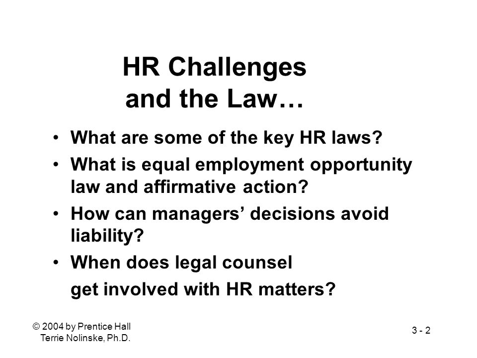 HR Challenges and the Law…