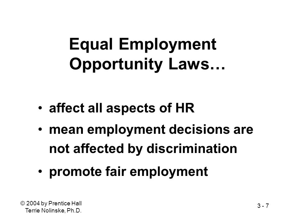 Equal Employment Opportunity Laws…