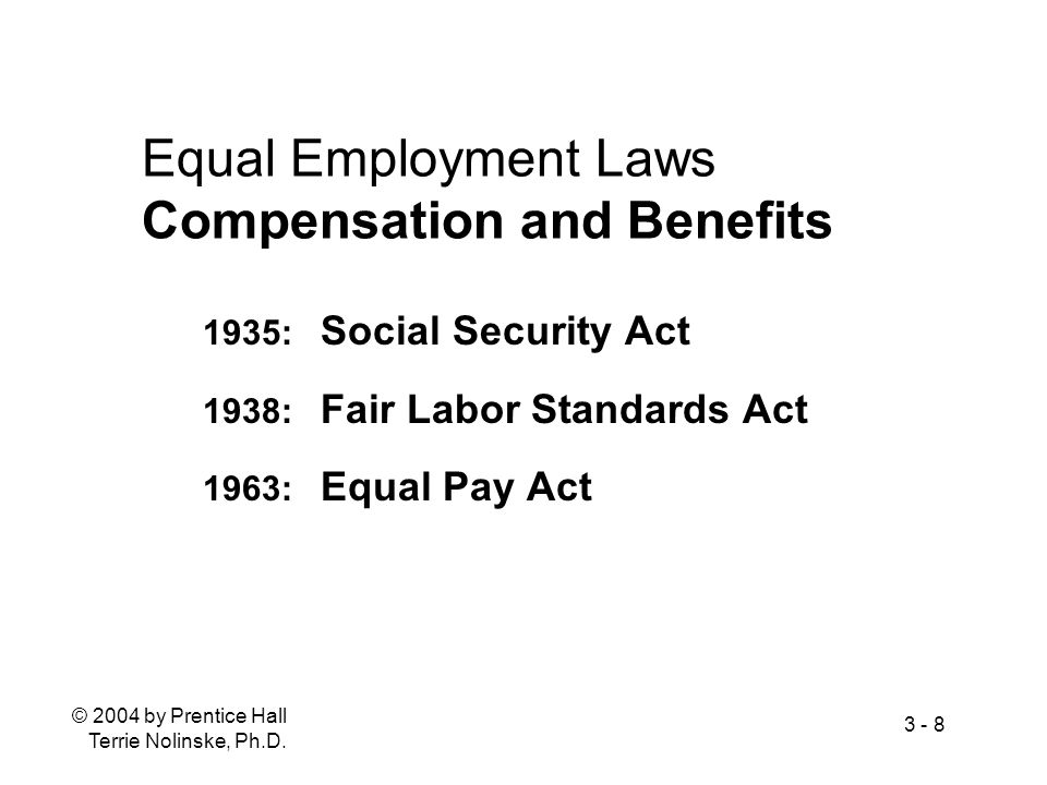 Equal Employment Laws Compensation and Benefits