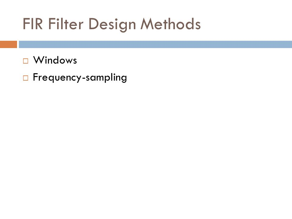 FIR Filter Design Methods