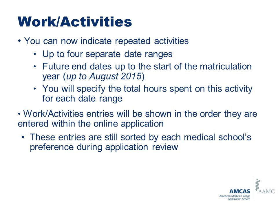 Work/Activities You can now indicate repeated activities