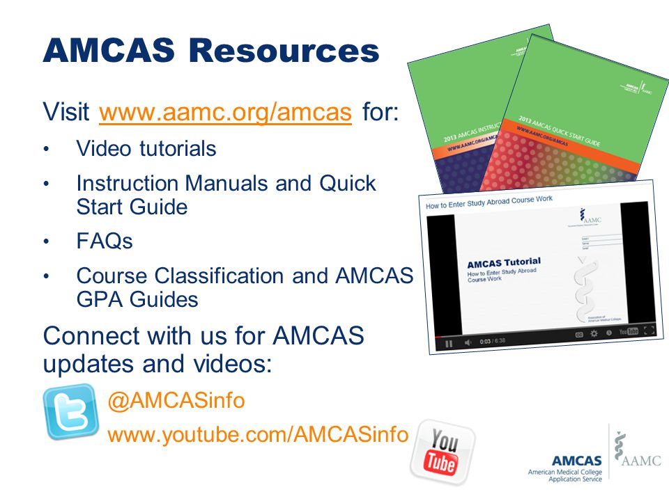 coursework amcas Amcas/aacomas overview virtually coursework: your goal here is to duplicate your college transcripts electronically this is the official line from amcas.