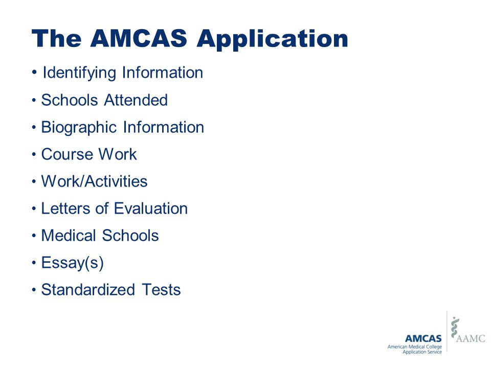 The AMCAS Application Identifying Information Schools Attended