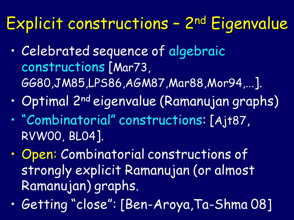 Explicit constructions – 2nd Eigenvalue