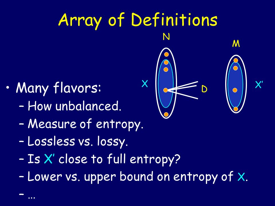 Array of Definitions Many flavors: How unbalanced. Measure of entropy.