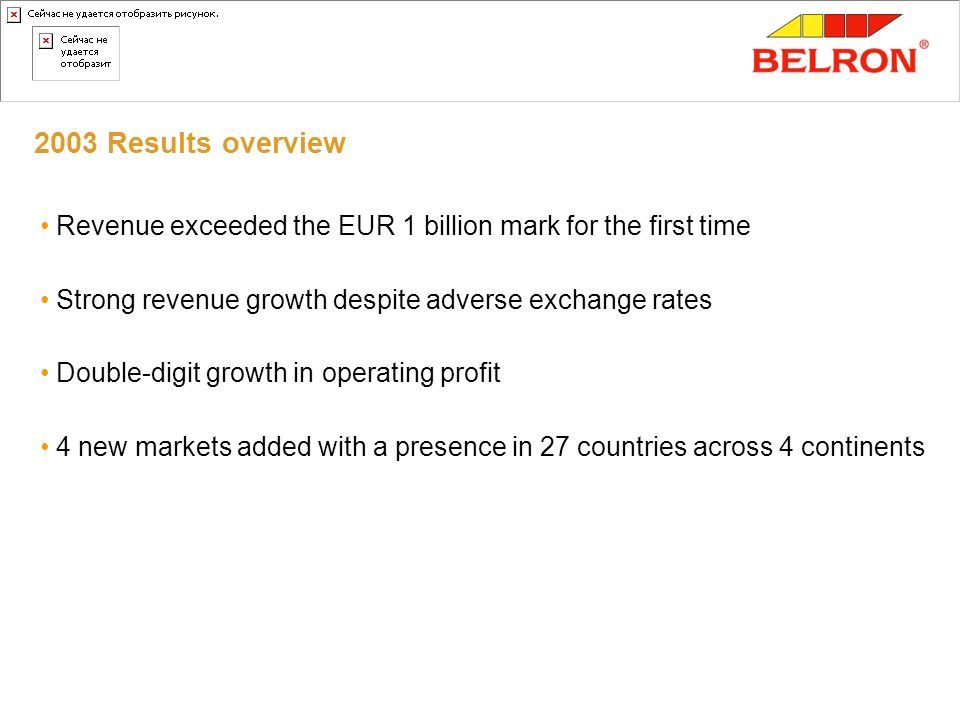 Vehicle glass with 2003 Results overview. Revenue exceeded the EUR 1 billion mark for the first time.