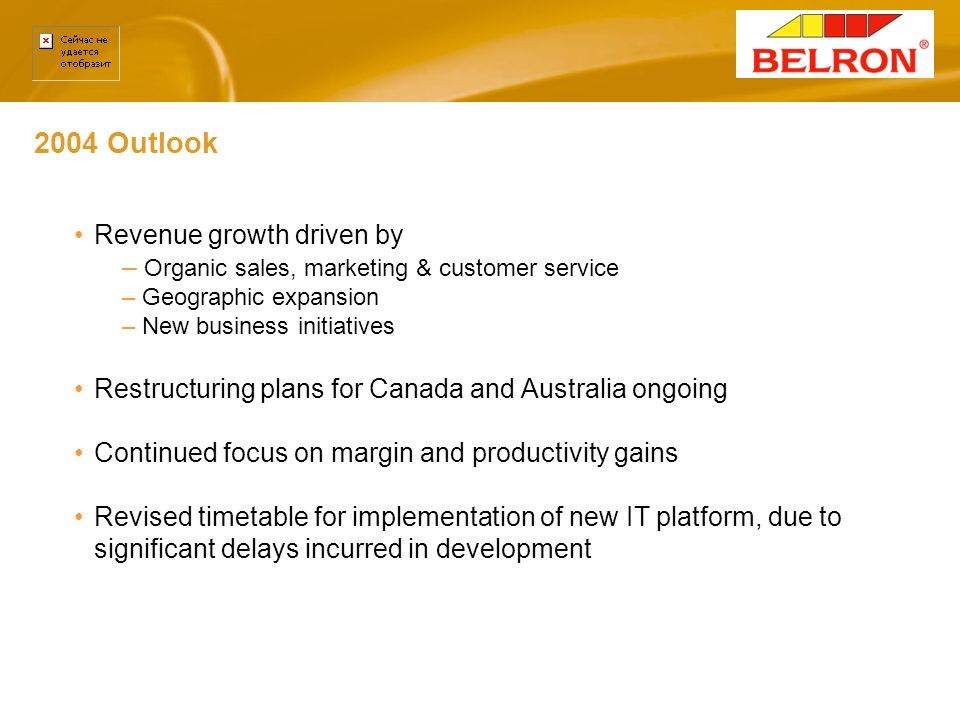 2004 Outlook Revenue growth driven by