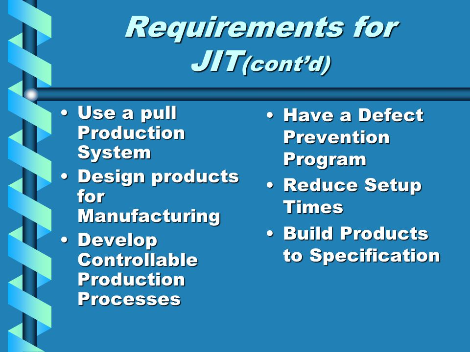 Requirements for JIT(cont'd)