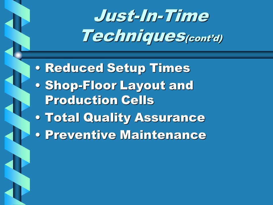 Just-In-Time Techniques(cont'd)
