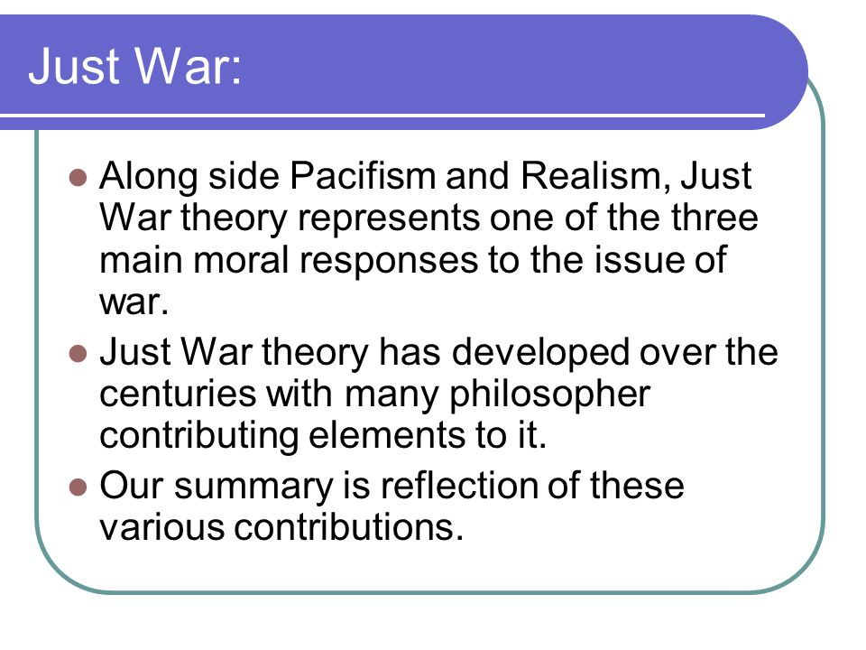 just war and pacifism essay Just war and pacifism essay just war and pacifism – essay samplesjust war the just war theory is a largely christian philosophy that attempts to reconcile three.