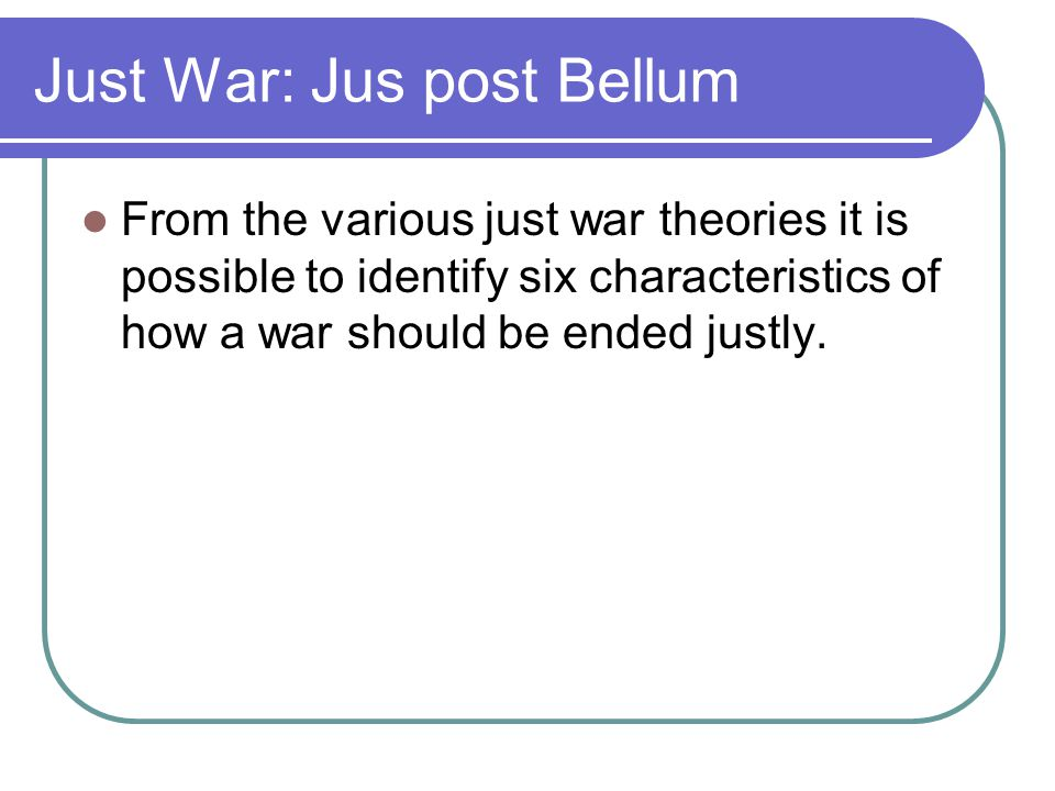 Just War: Jus post Bellum