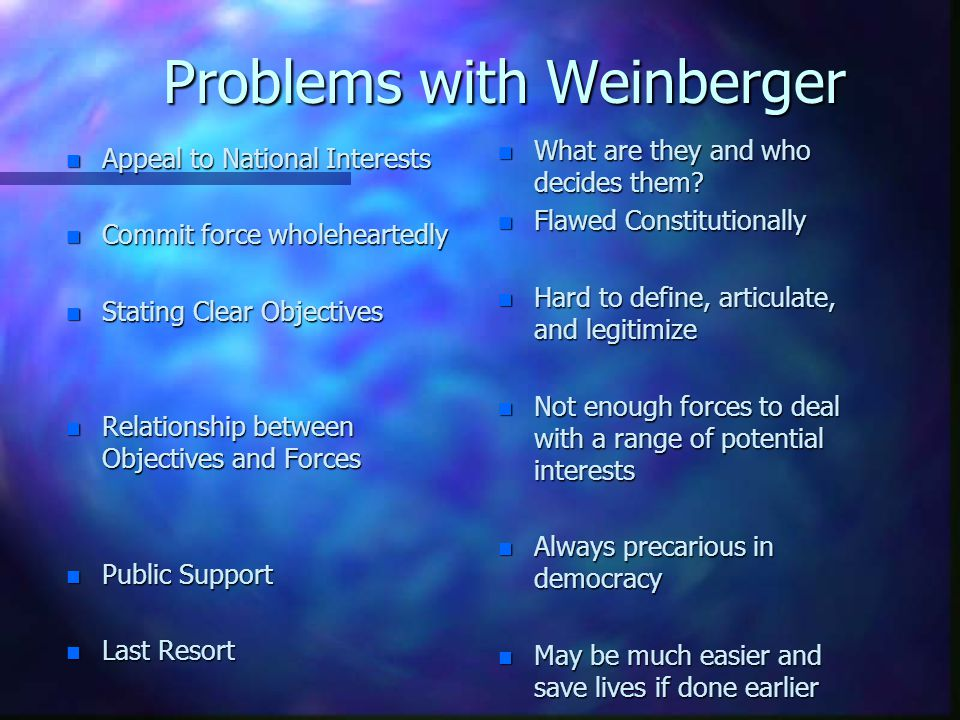 Problems with Weinberger