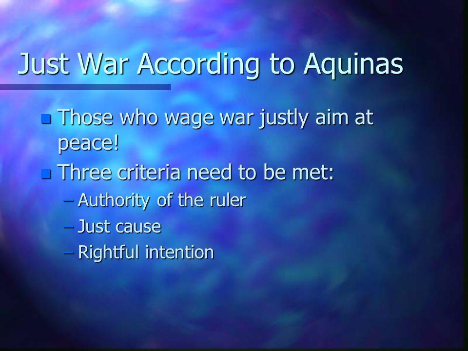 Just War According to Aquinas