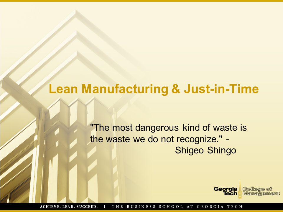 Lean Manufacturing & Just-in-Time