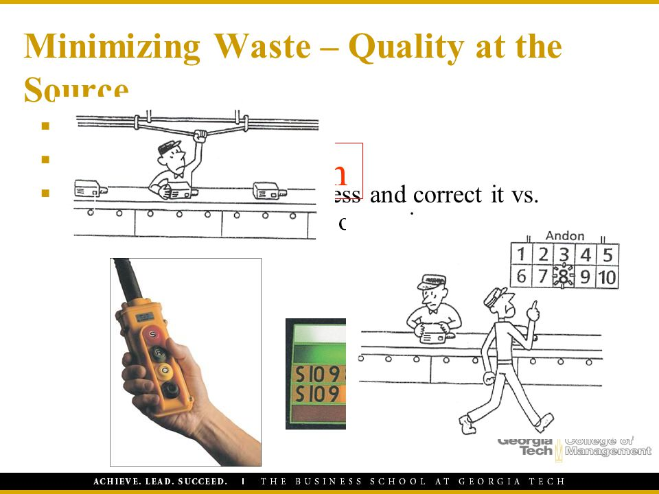 Minimizing Waste – Quality at the Source