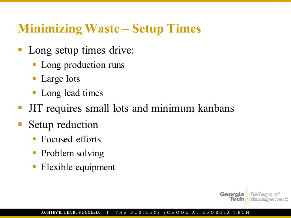 Minimizing Waste – Setup Times