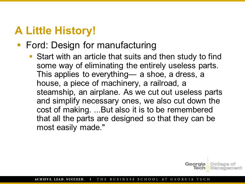 A Little History! Ford: Design for manufacturing