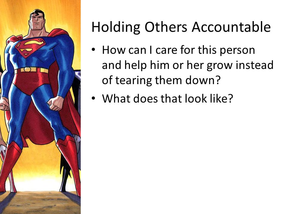 Holding Others Accountable