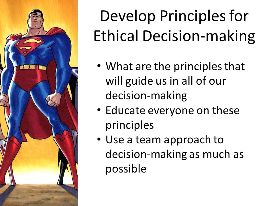 Develop Principles for Ethical Decision-making