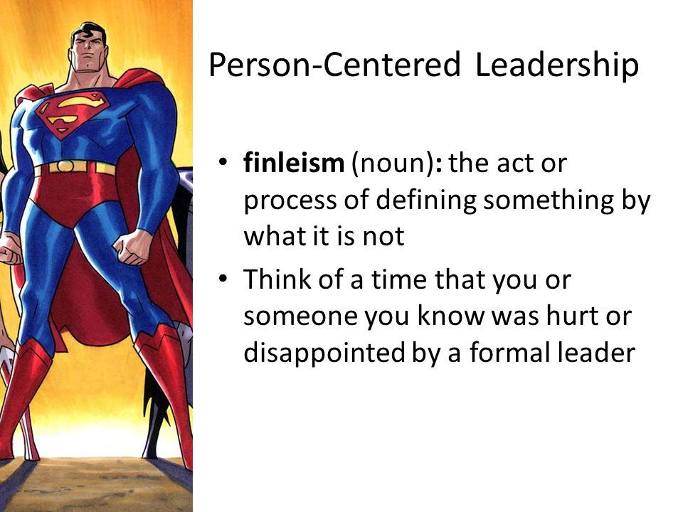 Person-Centered Leadership