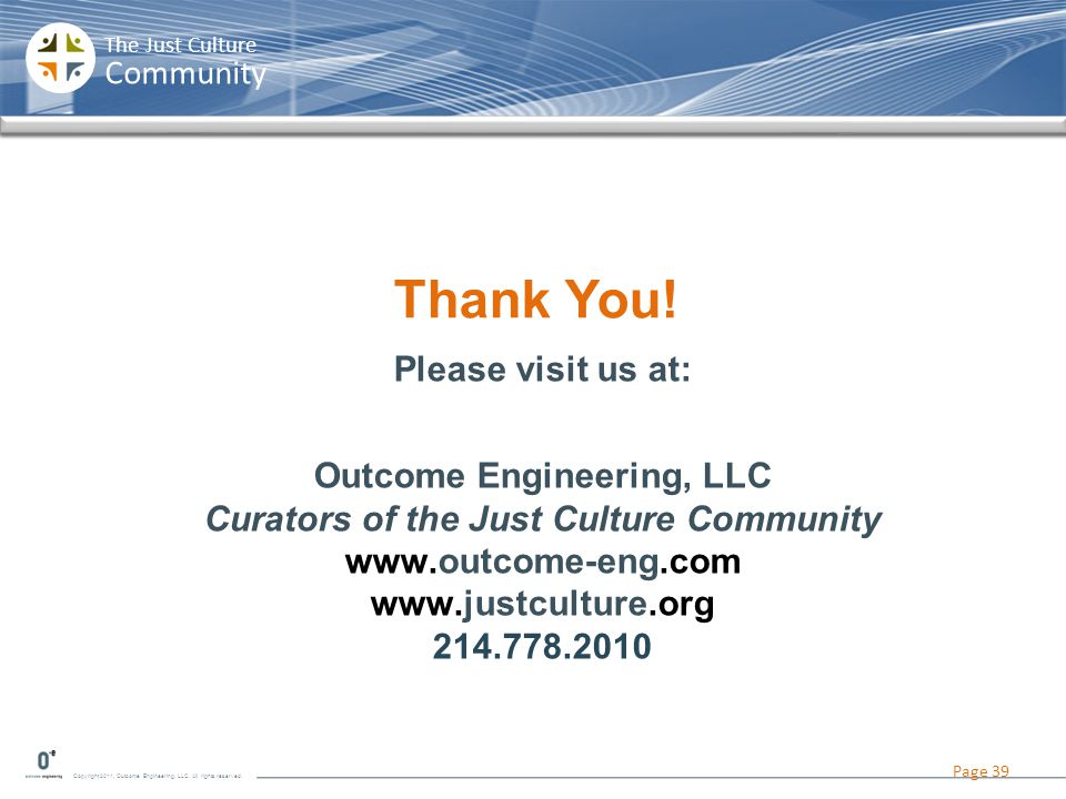 Outcome Engineering, LLC Curators of the Just Culture Community