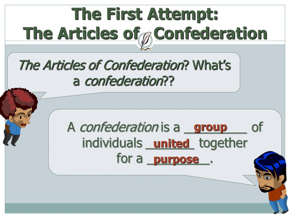 The First Attempt: The Articles of Confederation