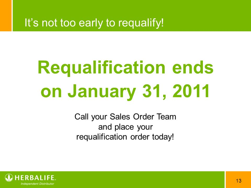 Requalification ends on January 31, 2011