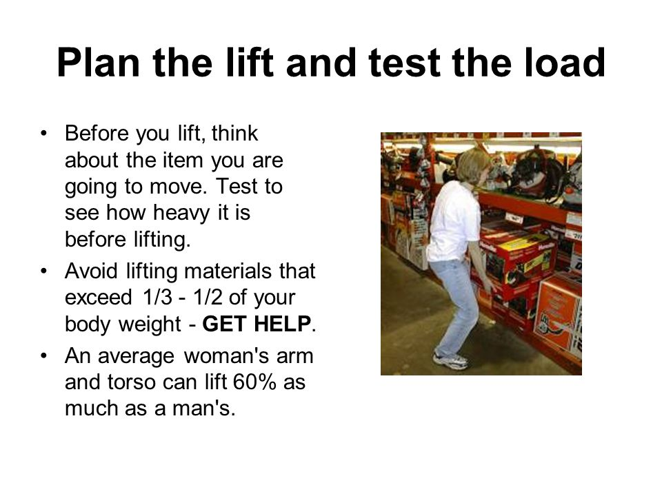 Plan the lift and test the load