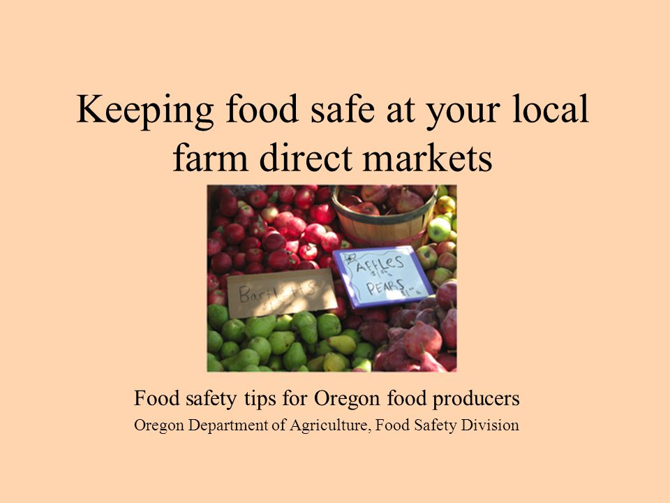 Keeping food safe at your local farm direct markets