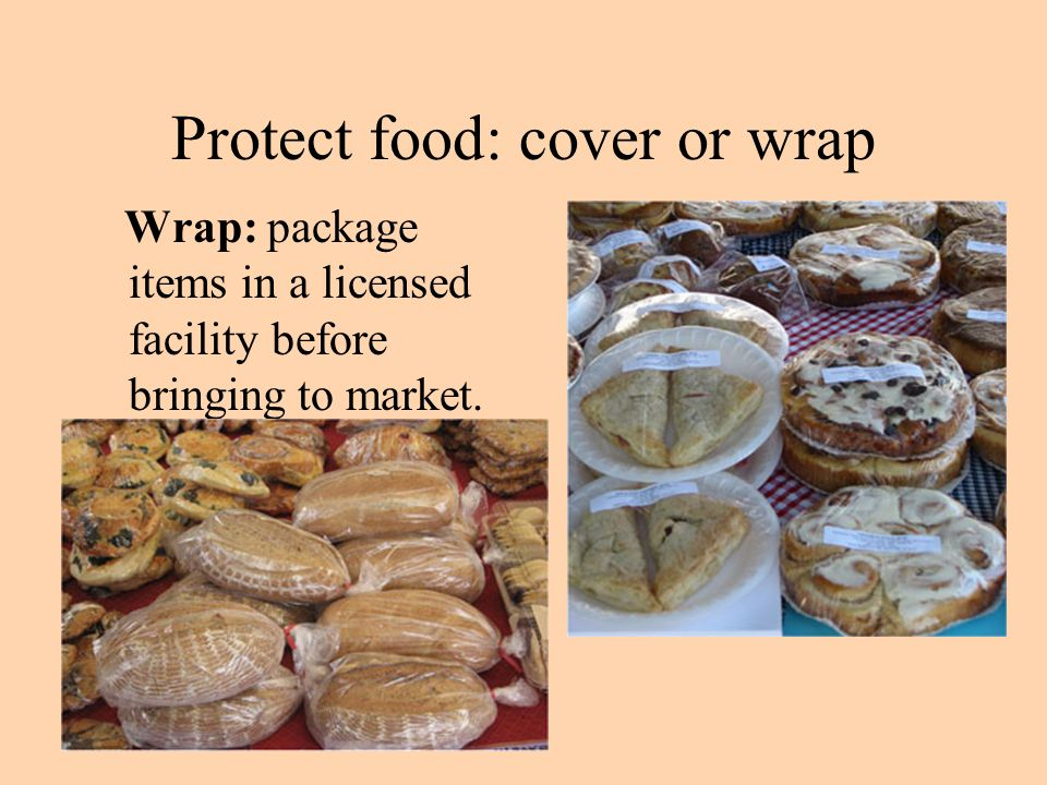 Protect food: cover or wrap