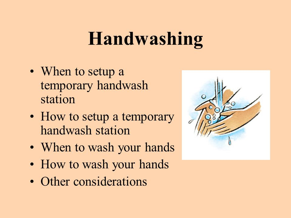 Handwashing When to setup a temporary handwash station