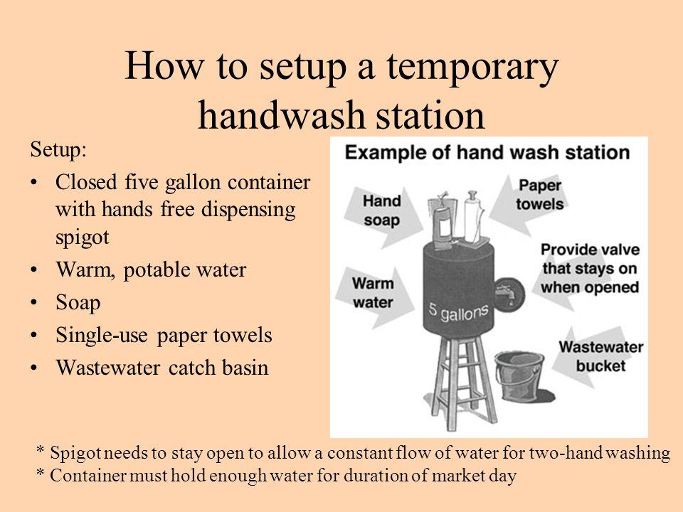 How to setup a temporary handwash station