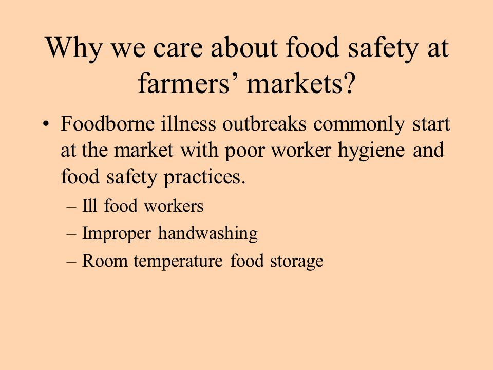 Why we care about food safety at farmers' markets