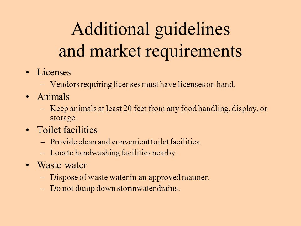 Additional guidelines and market requirements