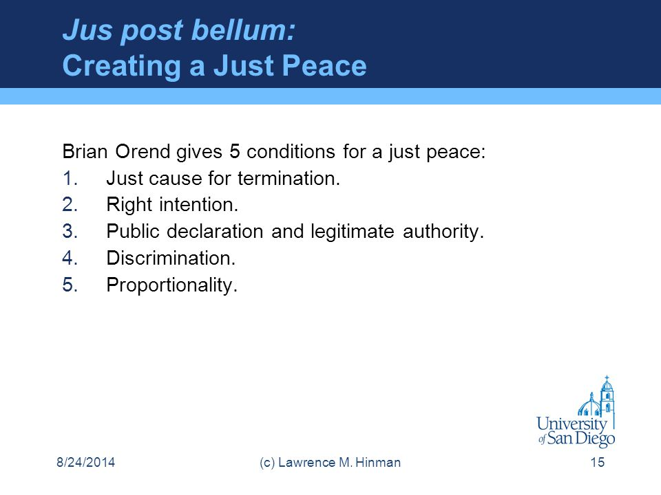 Jus post bellum: Creating a Just Peace