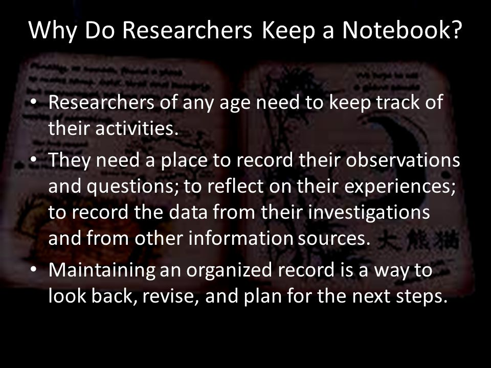 Why Do Researchers Keep a Notebook