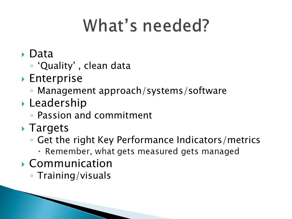 What's needed Data Enterprise Leadership Targets Communication
