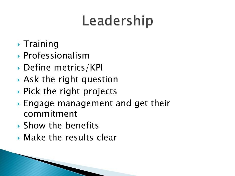 Leadership Training Professionalism Define metrics/KPI