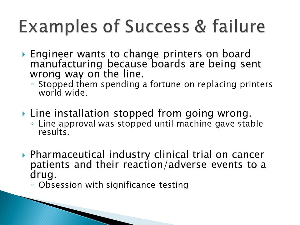 Examples of Success & failure