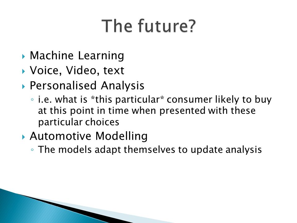 The future Machine Learning Voice, Video, text Personalised Analysis