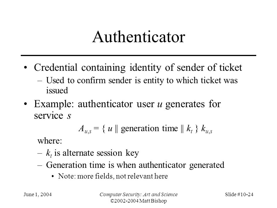 Authenticator Credential containing identity of sender of ticket