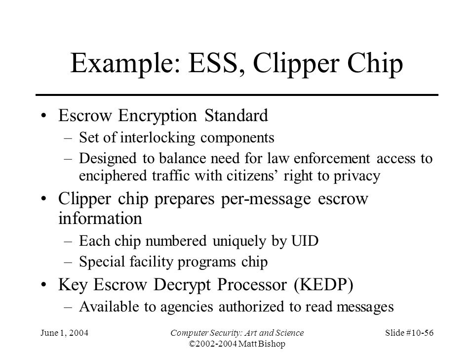 Example: ESS, Clipper Chip