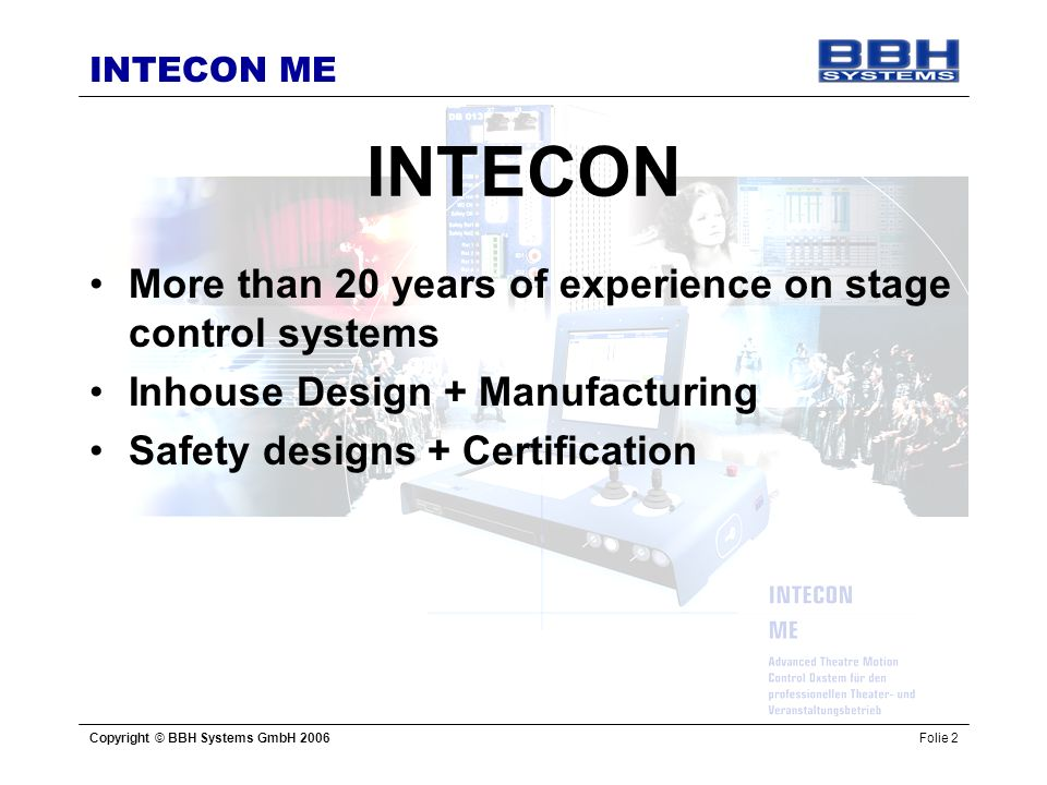 INTECON More than 20 years of experience on stage control systems