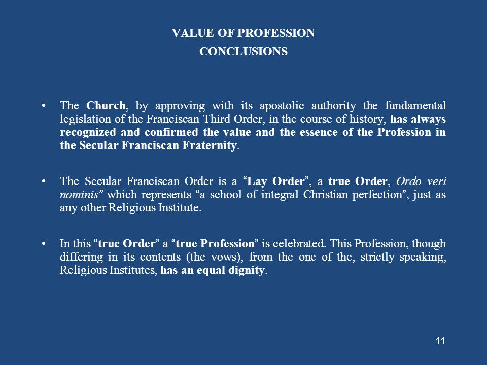 VALUE OF PROFESSION CONCLUSIONS.