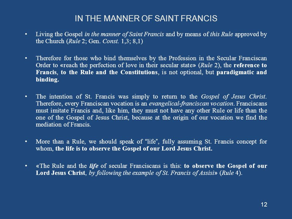 IN THE MANNER OF SAINT FRANCIS